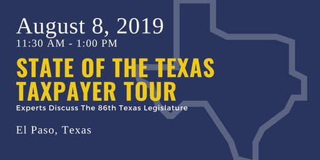 State of the Taxpayer Tour — El Paso tickets