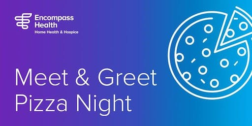 Encompass Home Health & Private Duty Free Pizza Night and Hiring Event!