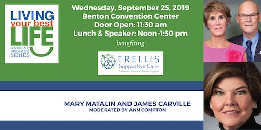 Living Your Best Life Speaker Series 2019 with Mary Matalin, James Carville and Ann Compton