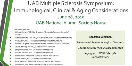 UAB Multiple Sclerosis Symposium: Immunological, Clinical & Aging Considerations