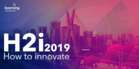 H2i 2019 - How to Innovate ingressos