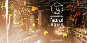 FREUNDETREFFEN Festival 2019