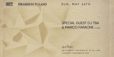Permission to Land: Special Guest TBA + Marco Faraone
