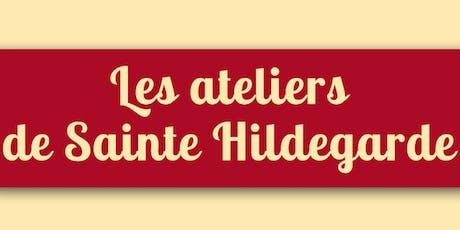 Les ateliers de Sainte Hildegarde billets
