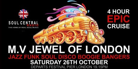 London Soul Train Cruise (Autumn special SoulBoat)26th 0ctober tickets
