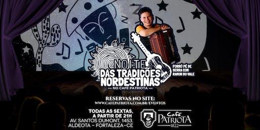 Noite das Tradições Nordestinas - Forró Pé de Serra no Café Patriota
