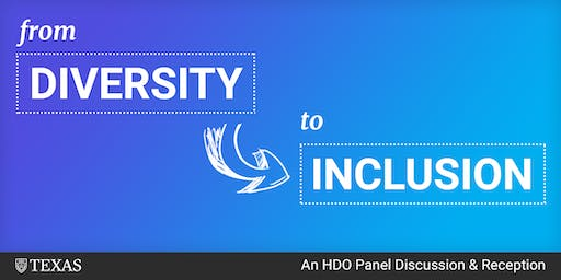 From Diversity to Inclusion: Panel Discussion & Reception