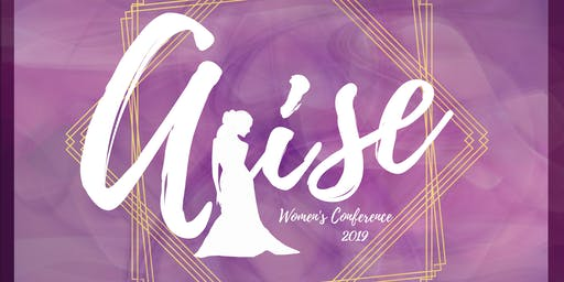 ARISE, Women of Righteousness Women's Conference