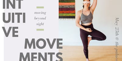 Intuitive Movements | Beyond Sight