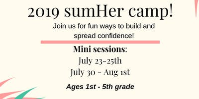 SumHer Camp - Session #1