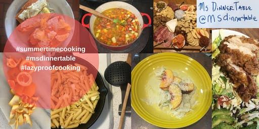 Summertime Cooking with Ms. DinnerTable (Open House)