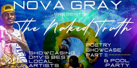 The Naked Truth Pool Party - Poetry Showcase Part XI tickets