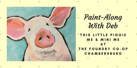 Treat Yourself Tuesday Paint-Along - This Little Piggie Me & Mini Me tickets