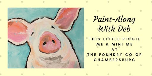 Treat Yourself Tuesday Paint-Along - This Little Piggie Me & Mini Me