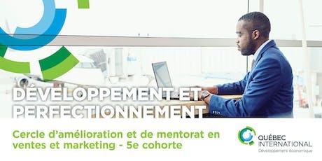 Cercle d'amélioration et de mentorat en ventes et marketing – 5e cohorte (2 nouvelles sessions ajoutées) billets