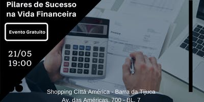 Workshop - Pilares do Sucesso na Vida Financeira
