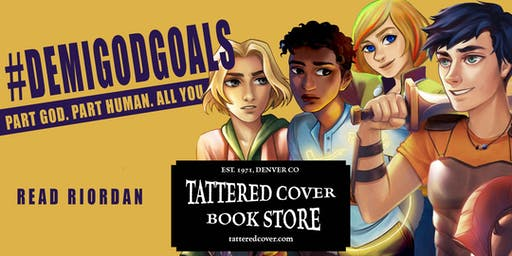 Tattered Cover Presents #DemigodGoals: Myths, Magic, and Mayhem 2019!