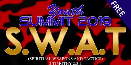Churches In Unity Present - Youth Summit 2019: SWAT