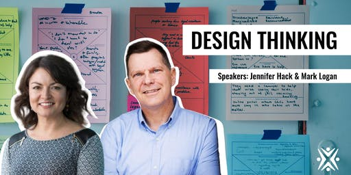 Introduction to Design Thinking with Jennifer Hack and Mark Logan