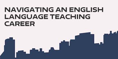 Navigating an English Language Teaching Career