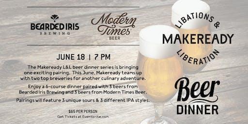 Bearded Iris & Modern Times Beer Dinner