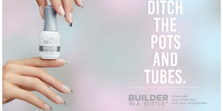 ORLY Builder I Workshop for Nail Pros 6/24/19 tickets