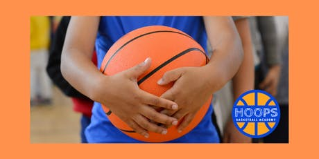 HOOPS BASKETBALL ACADEMY (SUMMER CAMP 2019) tickets