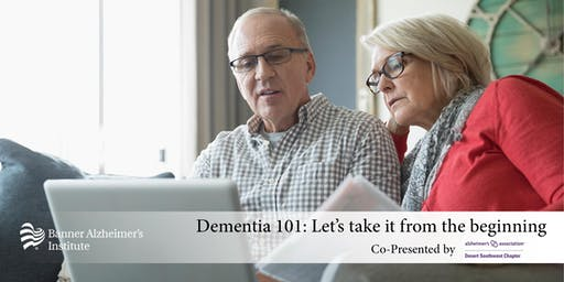 Dementia 101: Let's take it from the beginning (Tucson)