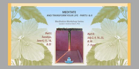 Meditate and Transform Your Life tickets