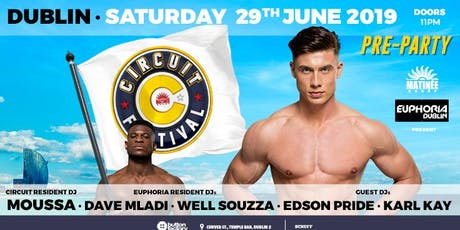Euphoria Presents Matinee Circuit Festival Pre Party Dublin Pride 2019 tickets