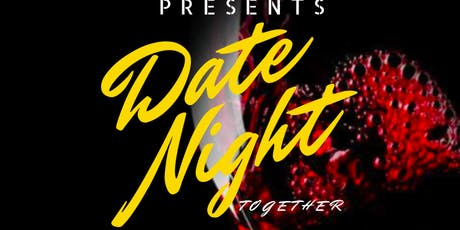 Date Night- Together tickets