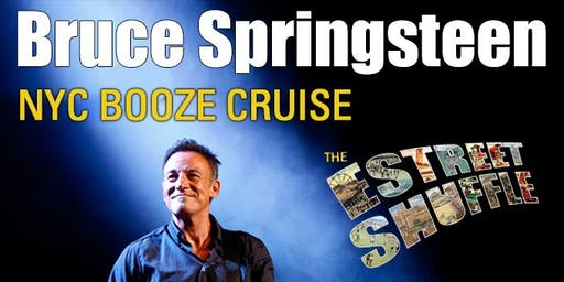 Bruce Springsteen NYC Concert Booze Cruise with E Street Shuffle