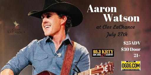 95.3 KRTY and DGDG.COM Present AARON WATSON and Special Guest King Calaway