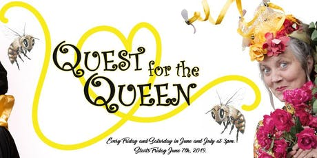 Quest for the Queen tickets
