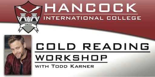 Cold Reading Workshop with Todd Karner