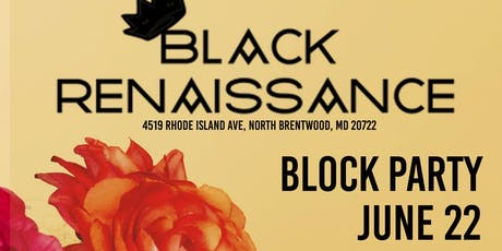 Black Renaissance: Block Party tickets
