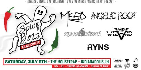 ‎SpicyBois Takeover: MeSo, Angelic Root, Space Wizard, Mr. Wizvrd tickets