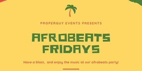 AfroBeats Fridays tickets