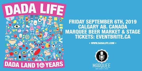 Dada Life - Marquee (Calgary) tickets