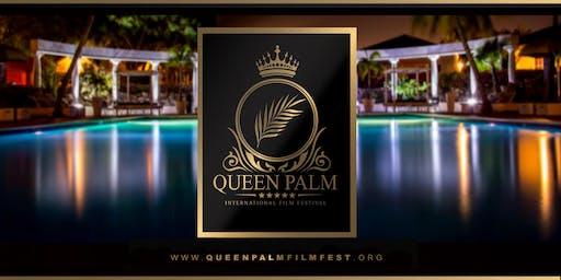 QUEEN PALM INTERNATIONAL FILM FESTIVAL - 2019 ANNUAL SCREENING & AWARD SHOW