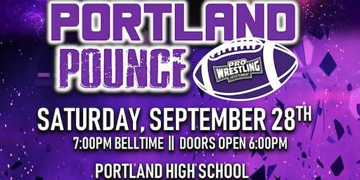 Pro Wrestling Entertainment presents: Portland Pounce w/ D'Lo Brown