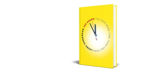 BOOK CLUB: Your Best Year Ever: 168 Hours: You Have More Time Than You Think.