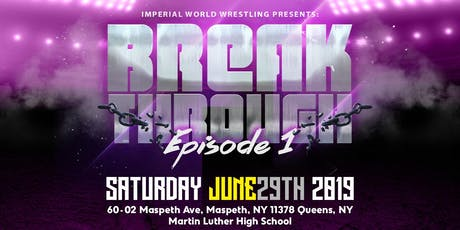 Imperial World Wrestling Presents: BREAKTHROUGH tickets