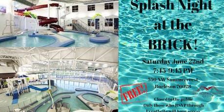 Family Splash Night at The BRICK! tickets