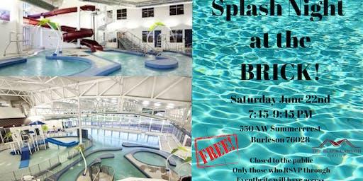 Family Splash Night at The BRICK!