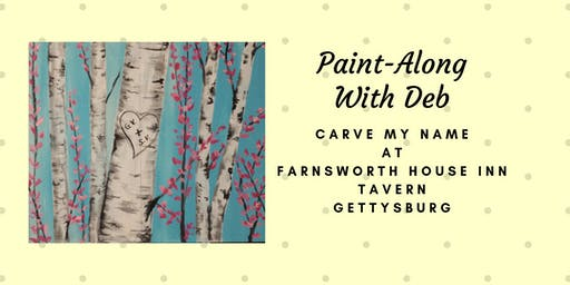 Carve My Name Paint-Along - Farnsworth House Inn Tavern