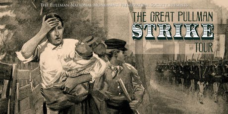 The Great Pullman Strike Tour, 125th Anniversary (July 13, 2019) tickets
