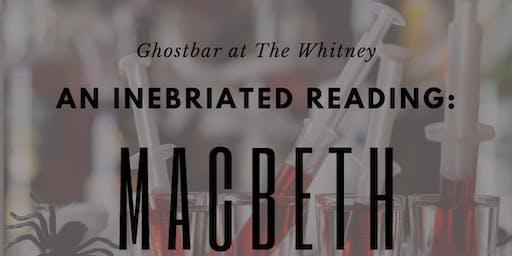 An Inebriated Reading: Macbeth
