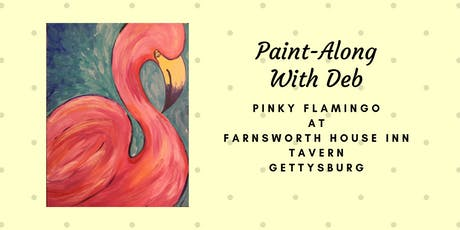 Pinky Flamingo Paint-Along - Farnsworth House Inn Tavern tickets