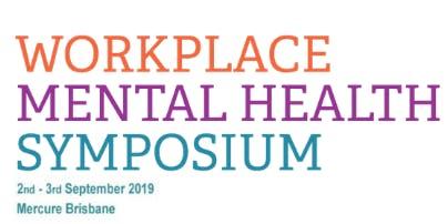 2019 Workplace Mental Health Symposium
